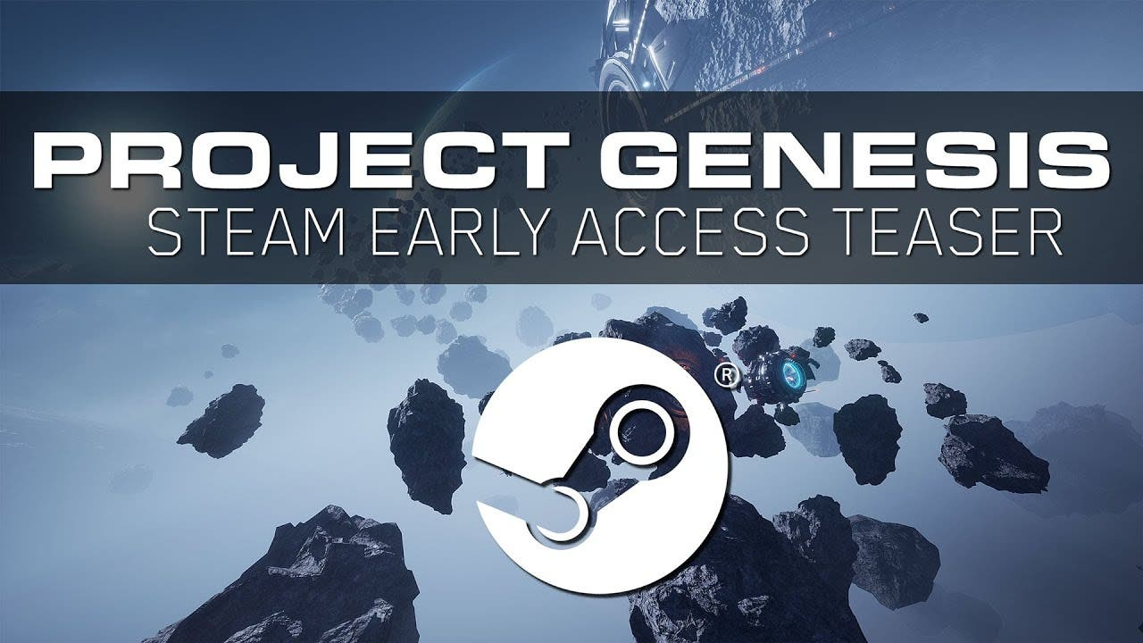 project genesis out on steam ear