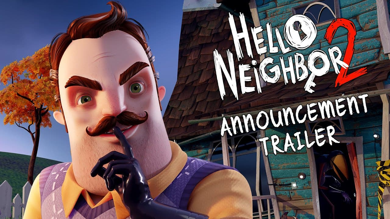 hello neighbor 2 announced now h