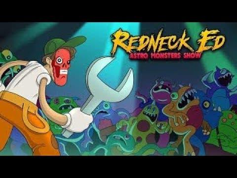 redneck ed astro monster show th