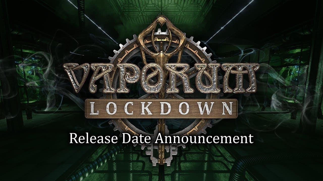 vaporum lockdown announced will