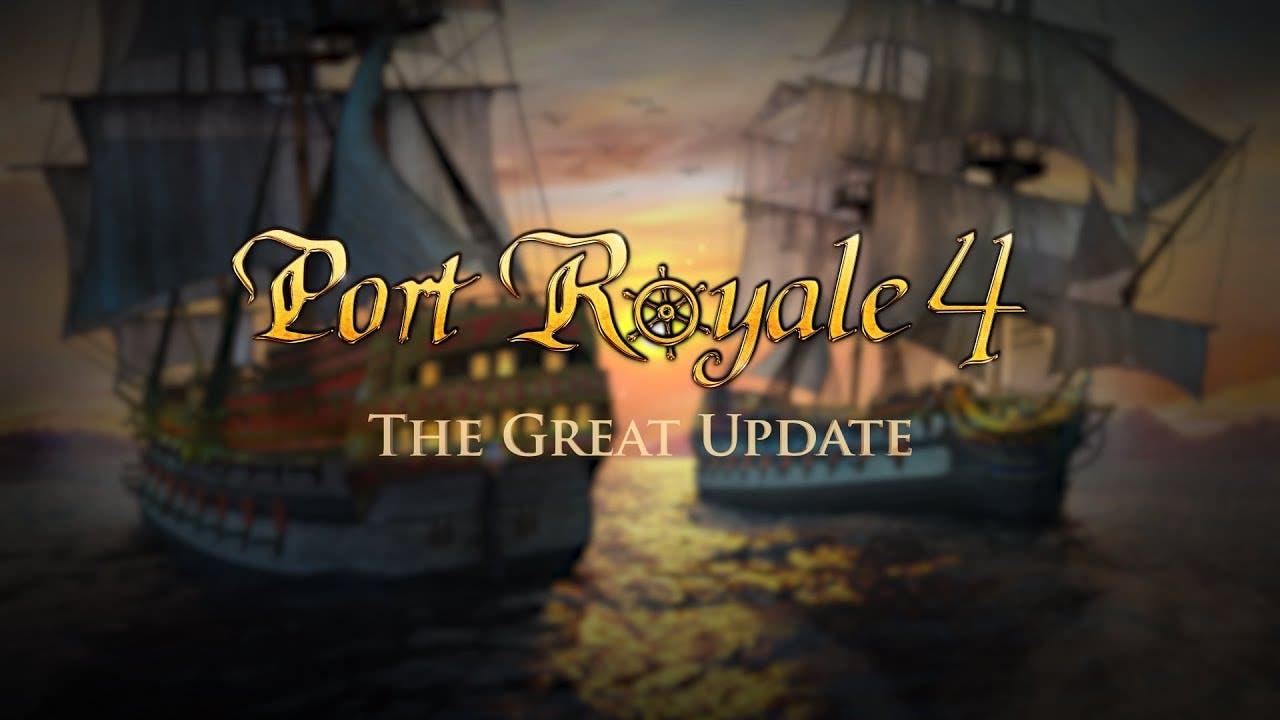 port royale 4 gets a massive upd