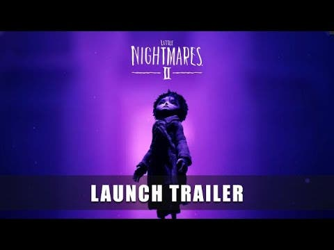 launch trailer for little nightm