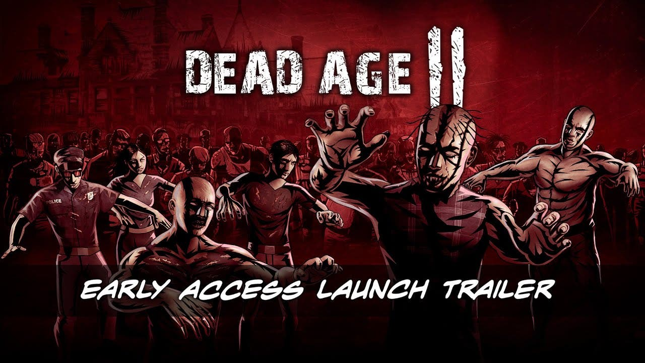 dead age 2 leaves early access f