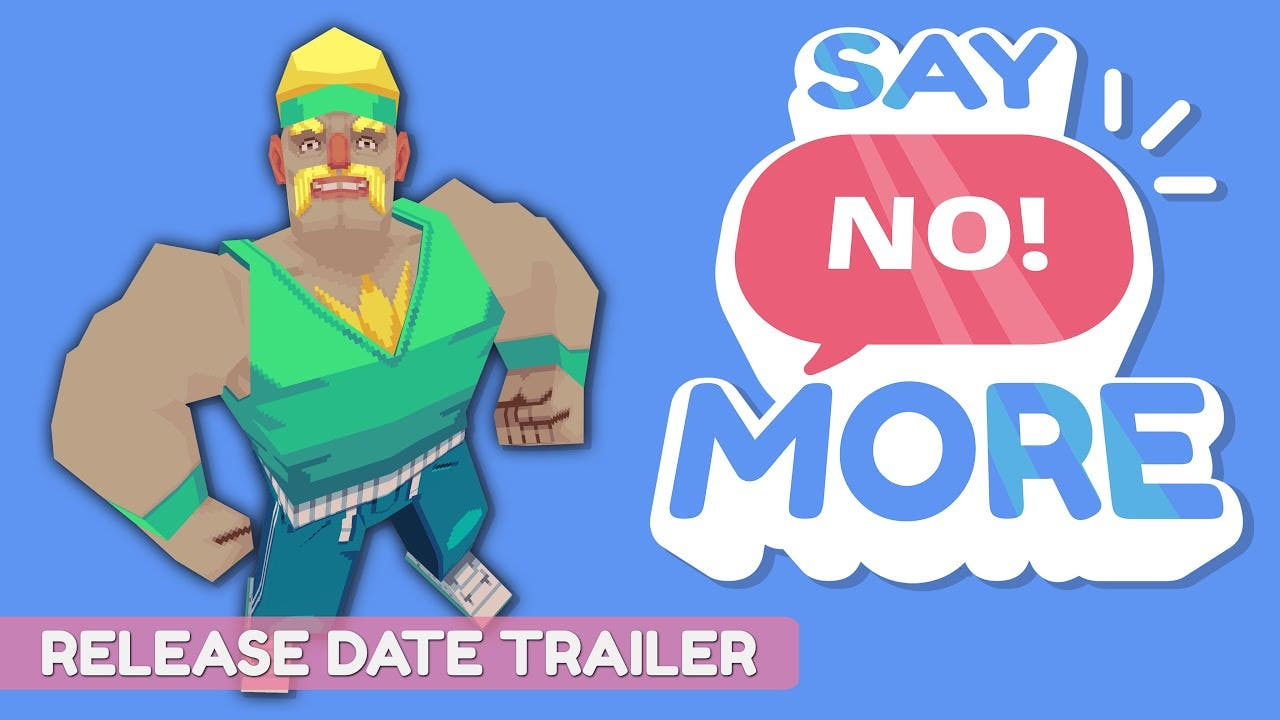say no more gets a release date