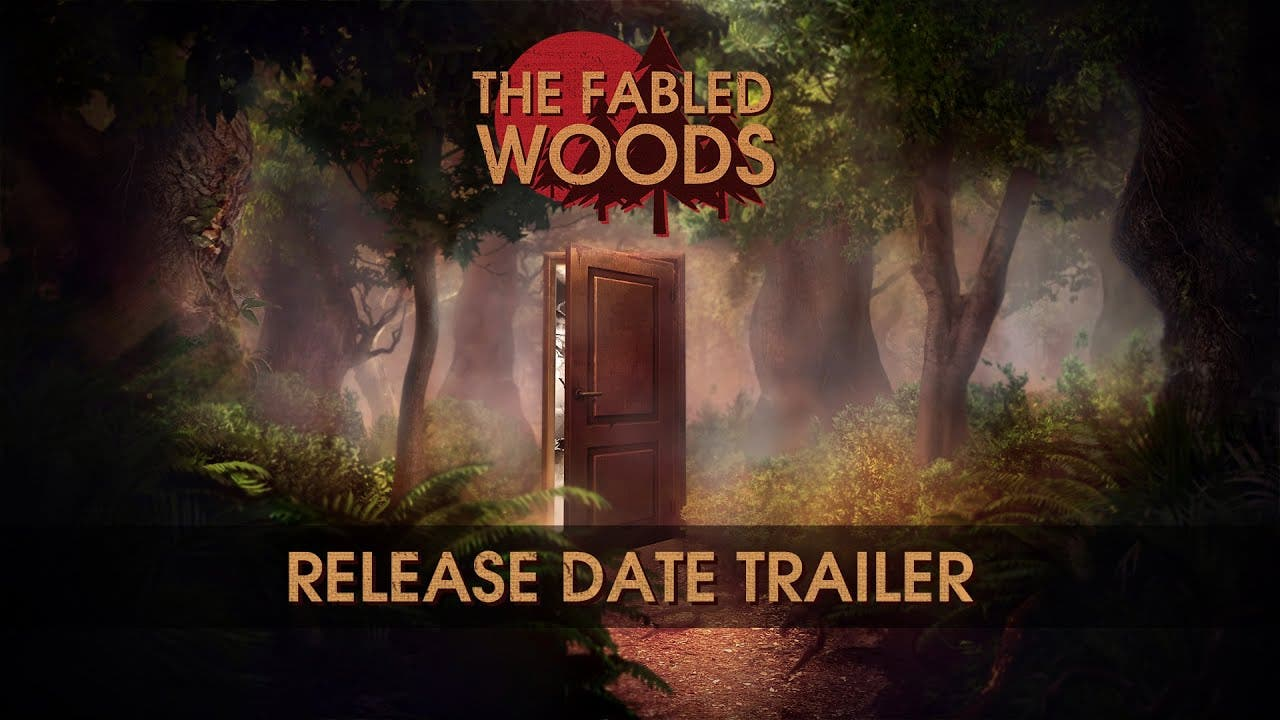 the fabled woods gets a final re