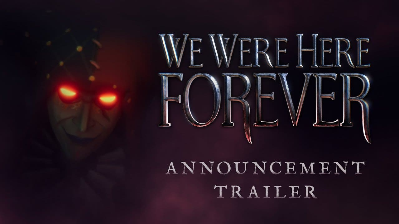 we were here forever announced t