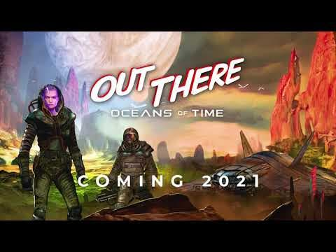out there oceans of time gets a
