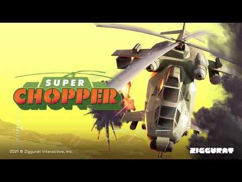 super chopper from ziggurat inte
