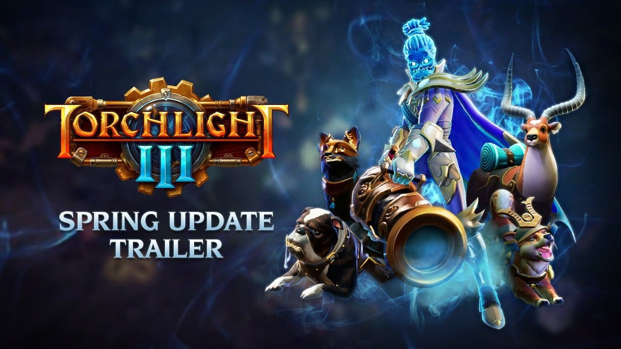 torchlight iii spring update bri