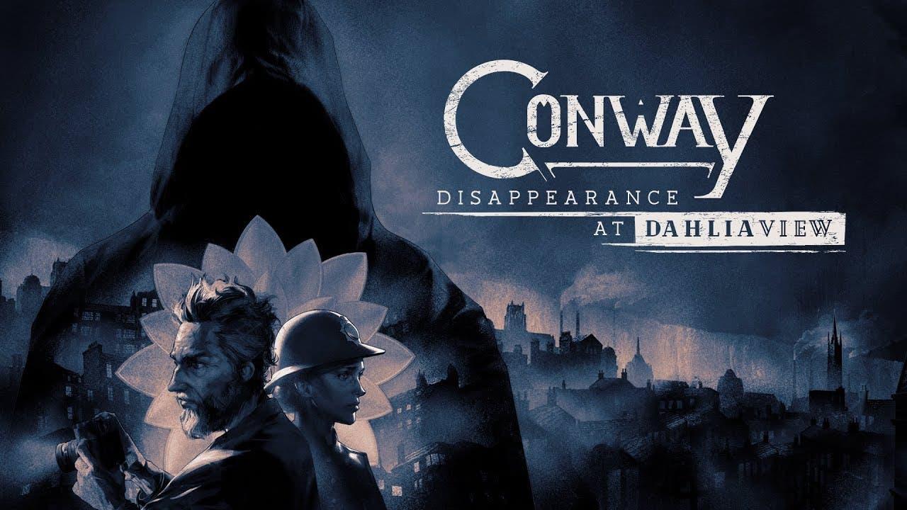 conway disappearance at dahlia v