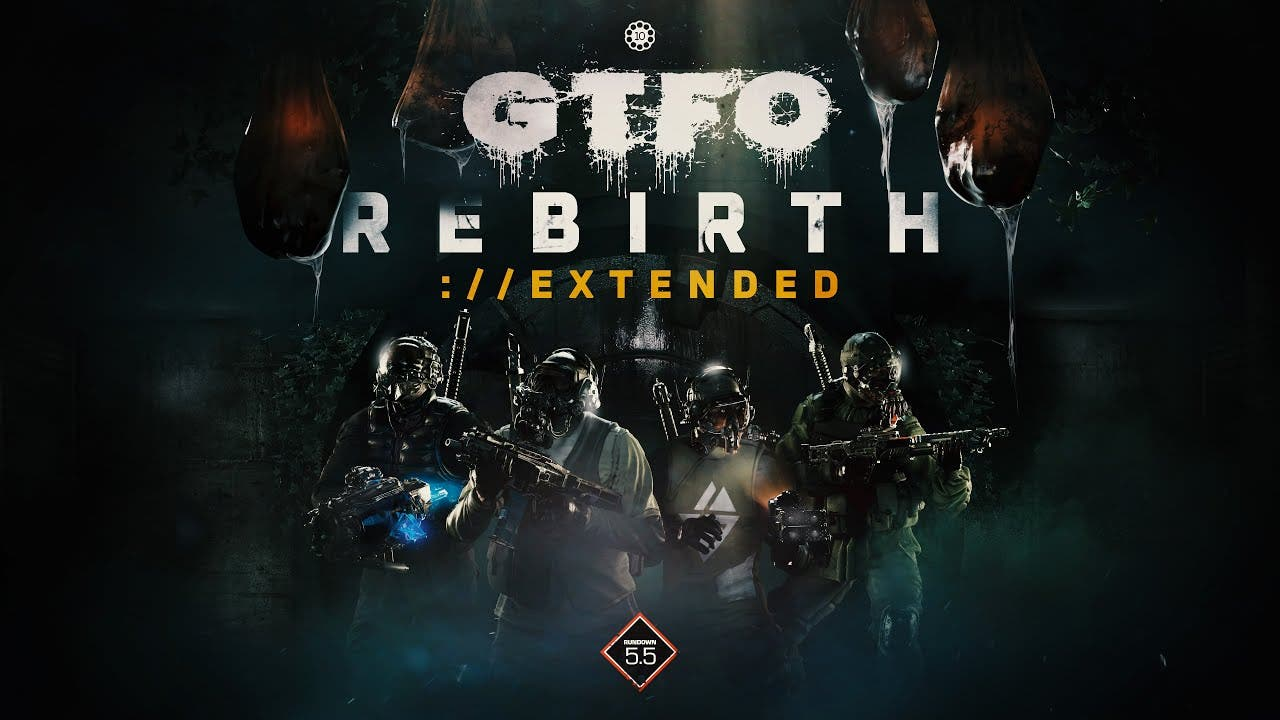 rebirth extended update for gtfo