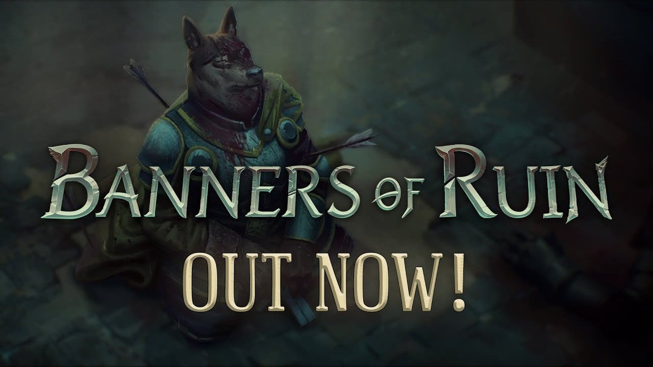 banners of ruin leaves early acc