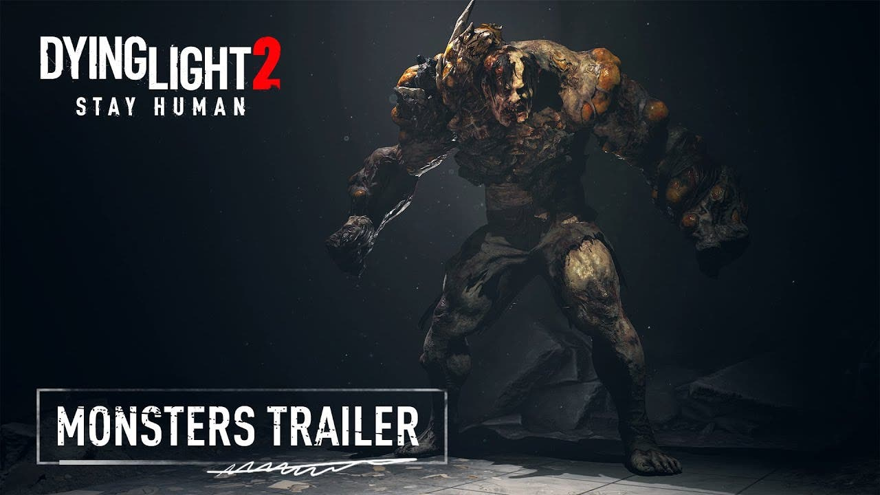 see the monsters of dying light