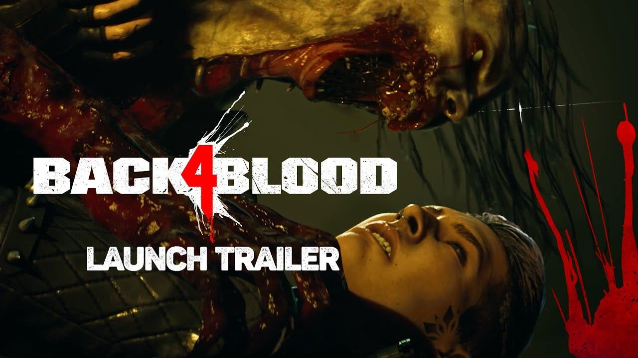launch trailer for back 4 blood