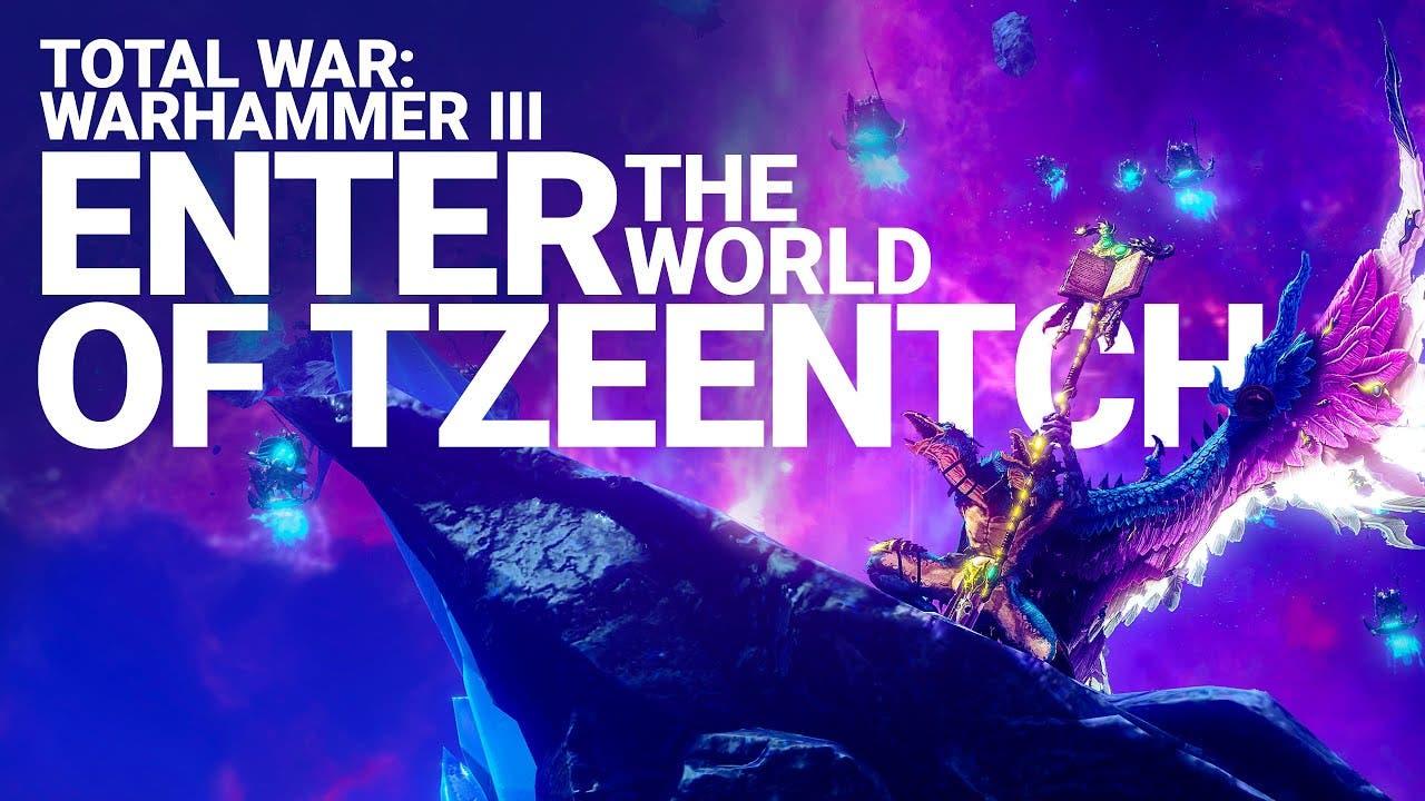 enter the world of tzeentch the